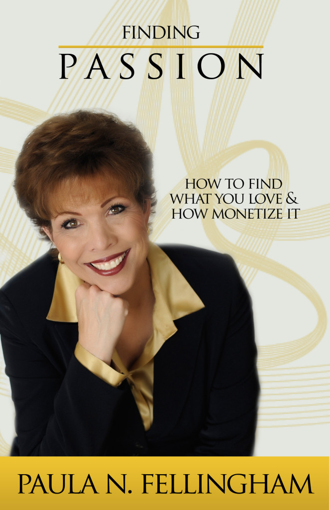 Finding Passion by Dr. Paula Fellingham