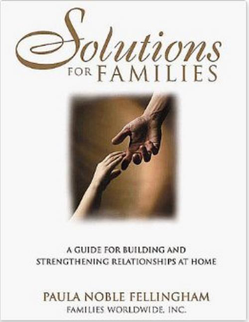 Solutions for Families by Dr. Paula Fellingham